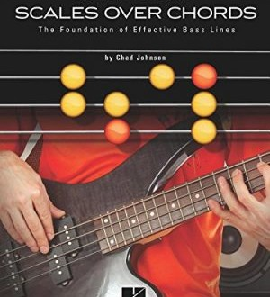 Bassist's Guide To Scales Over Chords – Chad Johnson
