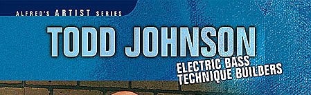 Electric Bass Technique Builders by Todd Johnson